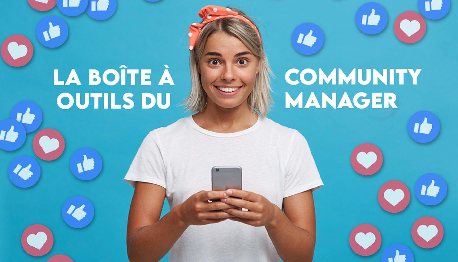 Read more about the article La boîte à outils du community manager
